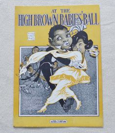 At The High Brown Babies' Ball - vintage sheet music dated 1919 - Black Americana by landsTreasures on Etsy