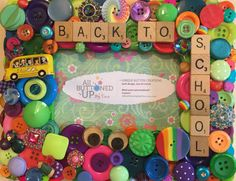 BACK TO SCHOOL ~ Button Frame in Bright Colors ~ Gift for Her ~ School Photo Frame ~ First Day of School ~ Gift for Student ~ for 4x6 Photo