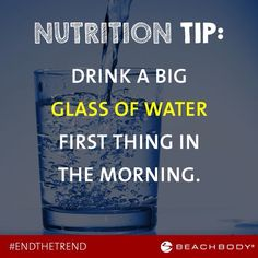 If you're not used to hydrating all day, it's easy to forget. By establishing a ritual of drinking a 12-ounce glass when you wake up, you put a big dent in your H2O to do list. You also lubricate your system after a 7-8 hour nightly fast.  Decide. Commit. Succeed. MHackworthFitness@gmail.com  #fitness #health #nutrition #motivation #support #beachbody #getfit #cleaneating #workout #getresults #inspire #goals
