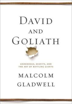 David and Goliath: Underdogs, Misfits, and the Art of Battling Giants was named one of Barnes and Noble's Best Books of the Year.