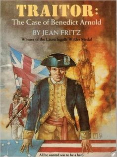 Benedict Arnold, America's first great traitor