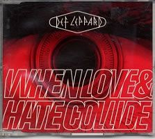 "For Sale - Def Leppard When Love & Hate Collide - 1st UK  CD single (CD5 / 5"") - See this and 250,000 other rare & vintage vinyl records, singles, LPs & CDs at http://eil.com"