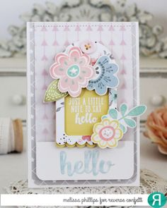 Card by Melissa Phillips. Reverse Confetti stamp sets: Blooms 'n Buds and Simply Sentiments. Confetti Cuts: Blooms 'n Buds, Round Top Tag and Hello & Thanks Label. RC 6x6 paper pad: Pattern Play. Friendship card. Encouragement card.