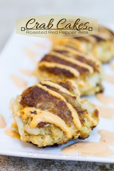 Crab Cakes with Roasted Red Pepper Aioli #avocado oil