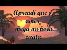 FALANDO DE VIDA!!: Aprendi que o amor chega na hora exata- linda mens...