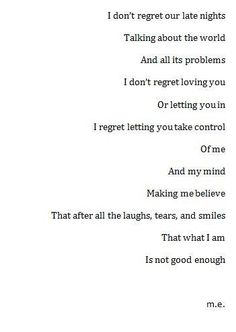I don't regret..