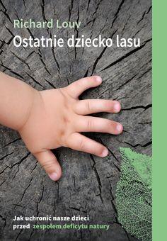Ostatnie dziecko lasu - okładka