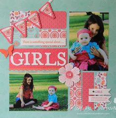 "#papercraft #scrapbook #layout Sweet ""Girls"" Scrapbooking Page. #scrapbooklayouts #scrapbooking101"