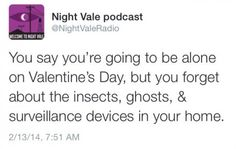 valentines day welcome to night vale night vale radio night vale wtnv Night Vale Quotes, Night Vale Presents, Glow Cloud, The Moon Is Beautiful, Geek Out, Text Posts, That Way, Welcome, Nerdy