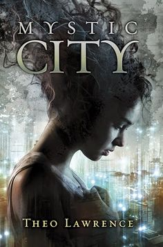 Starlight World: Mystic City di Theo Lawrence