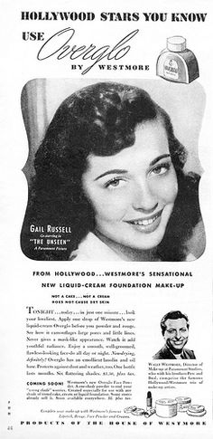 """Gail Russell for Overglo makeup by Westmore, also publicized the 1945 movie """"The Unseen"""""""