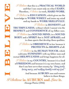 Print of Auburn University Creed. I believe in Auburn and Love It. Walk humbly, Do Justly, Love Mercy Auburn Football, Auburn Tigers, College Football, Effective Prayer, Orange You Glad, Auburn University, Mississippi State, Freshman Year, All Family