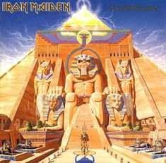Iron Maiden-Powerslave  As a kid, I was completely taken in by Iron Maiden. Their music and album art and concert productions were the complete package.