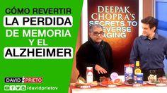 Cómo Revertir la Perdida de Memoria y el Alzheimer - Deepak Chopra