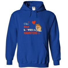 This GIRL loves her Hamsters T Shirts, Hoodies. Check price ==► https://www.sunfrog.com/Pets/This-GIRL-loves-her-Hamsters-T-shirt-and-Hoodie-8783-RoyalBlue-12388175-Hoodie.html?41382 $38
