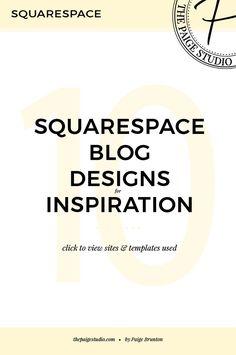 10 Squarespace websites for inspiration • blogger edition — The Paige Studio • Squarespace Website Designer
