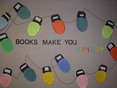 Mrs. T's First Grade Class: Books make you BRIGHT