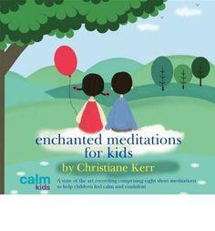 Enchanted Meditations for Kids (CD-Audio) Bedtime Meditation, Meditation Kids, Meditation Scripts, Mindfulness For Kids, Guided Meditation, Visualization Meditation, Mileena, Yoga For Kids, Kids Sleep