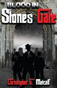 Blood In Stones Gate (Volume 1)