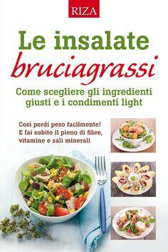 Nizzarda, l'insalata antiossidante ricca di proteine nobili - Riza.it Easy Healthy Recipes, Healthy Drinks, Diet Recipes, Slim Diet, Bon Appetit, Food Porn, Food And Drink, Health Fitness, Healthy Recipes