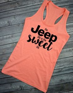 Jeep Life is the Sweet Life Life is better in a Jeep Jeep Wrangler Rubicon Sahara Unlimited Jeeper for Life Jeepher Jeep Tank Top Jeep Tank Jeep Wrangler Accessories, Jeep Accessories, Jeep Wrangler Rubicon, Jeep Wrangler Unlimited, Jeep Clothing, Jeep Baby, Jeep Shirts, Jeep Jeep, Jeep Renegade