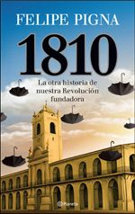 1810 by Felipe Pigna - Books Search Engine History Channel, Canal 7, Ebooks Pdf, Search Engine, Books Online, Engineering, Memes, Movie Posters, Jakarta