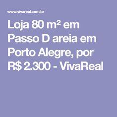 Loja 80 m² em Passo D areia em Porto Alegre, por R$ 2.300 - VivaReal