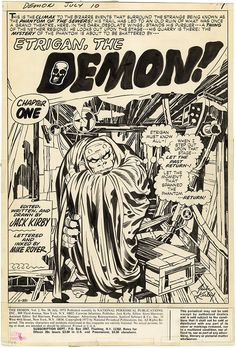 "The Demon, Issue 10, Page 1. This series promised so much, but seemed to fizzle out after this 'Phantom of the Opera' story, possibly because Kirby was disillusioned with DC's increasing indifference towards him due to the ""failure"" of his Fourth World titles. A pity, as The Demon had a lot of potential, some of which was realised by other writers many years later."