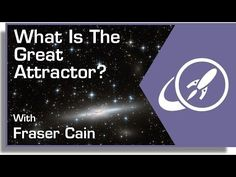 What Is The Great Attractor? by BRIAN KOBERLEIN on JULY 14, 2014
