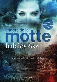 2018 Anders De La Motte Halalos Osz Lebilincselo Krimi A Tortenet Fordulatokban Gazdag Izgalmas Erdekes Olykor Er Sci Fi Fantasy Sci Fi Movie Posters