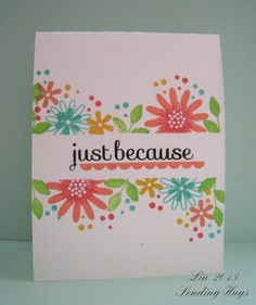 Just Because by bearpaw - Cards and Paper Crafts at Splitcoaststampers