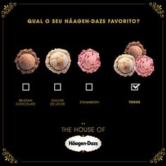 Escolha o seu sabor! http://on.fb.me/SOkyeX #haagendazs #houseofhaagendazs
