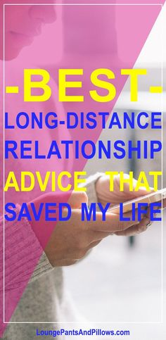 Best long-distance relationship advice that saved my life
