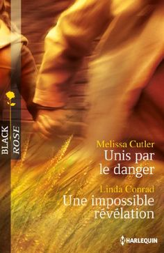Buy Unis par le danger - Une impossible révélation by Linda Conrad, Melissa Cutler and Read this Book on Kobo's Free Apps. Discover Kobo's Vast Collection of Ebooks and Audiobooks Today - Over 4 Million Titles! Tout Rose, Revelation 2, Danger, Audiobooks, This Book, Ebooks, Harlequin, Reading, Bookends