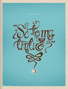 Se toma un tintico? Marca Colombia. Coffee Cafe, My Coffee, Coffee Drinks, Colombian Coffee, Colombian Food, Colombian Culture, Coffee Aroma, Good Morning Coffee, Coffee Poster