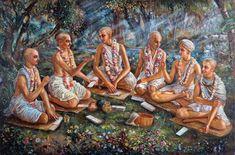 Six - Goswamis  Srila Rupa Goswami, Srila Sanatana Goswami, Srila Raghunatha Bhatta Goswami, Srila Raghunatha Dasa Goswami, Srila Jiva Goswami, Srila Gopala Bhatta Goswami