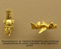 Insectos Fantásticos Tolima culture gold Colombia Colombian Gold, Past Life, Ancient Aliens, Antique Art, Mythical Creatures, Tatoos, Arts And Crafts, Culture, Traditional