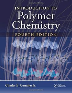 """Read """"Introduction to Polymer Chemistry"""" by Charles E. Introduction to Polymer Chemistry provides undergraduate students with a much-needed, well-rounded presentation of the p. Polymer Chemistry, Polymer Science, Green Chemistry, Organic Chemistry, Science Education, Science And Technology, Polymeric Materials, Chemistry Textbook, Secondary Source"""