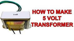 How to make a 5 Volt transformer in 3 minutes