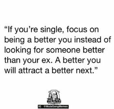 Focus on being a better you Focus On Yourself, How To Better Yourself, How To Look Better, Great Quotes, Quotes To Live By, Me Quotes, Random Quotes, Qoutes, Feeling Down
