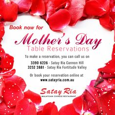 Book your table now for Mother's Day. Give a special treat to your Mom on this Mother's Day with great delicious Malaysian dishes only at Satay Ria the Best Malaysian Restaurant in Queensland. :)  Visit our site http://satayria.com.au/ to view our menu  To make a reservation, you can call us on 3390 6226 - Satay Ria Cannon Hill 3252 2881 - Satay Ria Fortitude Valley  Or book your reservation online at http://satayria.com.au/contact-us.