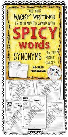 "0 NO-PREP PRINTABLES TO KEEP THEM WRITING WITH A SMILE!  Learning synonyms through Wacky Writing is perfect for the middle grades! The skill of using ""spicy"" words to bring their writing to life is essential for students to master! With these synonyms printables, students will be smiling and laughing while learning to take their writing from bland to GRAND!"