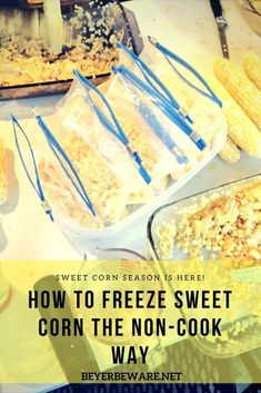 Have you wanted to learn how to freeze sweet corn? Here is a quick no-cook, no-boil method that is a cool way to freeze sweet corn on a hot summer day. Frozen Sweet Corn Recipe, Frozen Corn Recipes, Sweet Corn Recipes, Easy Recipes, Summer Recipes, Freezing Fresh Corn, Freezing Vegetables, Veggies, Recipe For Freezing Sweet Corn