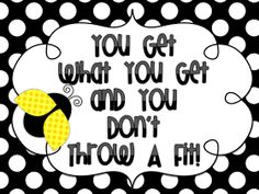 Classroom Freebies: You Get What You Get FREE B&W Polka Dot Posters