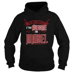 I Love  Happy To Be MAISEL Tshirt T shirts