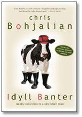 Idyll Banter -- I LOVE Chris Bohjalian!