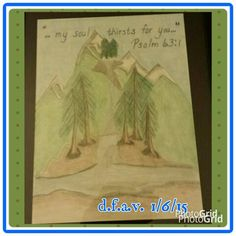 Psalm 63:1    Artist credit: d.f.a.v.  1/6/15.