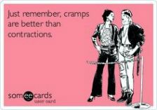 I dunno.  I didn't mind my contractions too much cause I knew the end was in sight.  Cramps just keep coming every month!