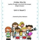 "This packet is a Fifth Grade Treasures Resources for ""Hidden Worlds"" These resources compliment 5th grade Treasures (Unit 6 Week 5) ""Hidden Worlds...."