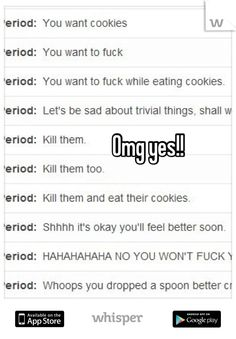 Omg yes!! whoops dropped a spoon-better cry xD